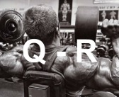 Bodybuilding Glossary: Q-R