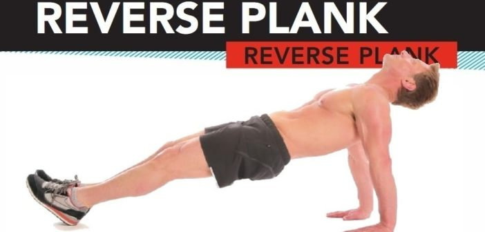 Reverse Plank: Exercise Guide & Tips