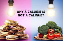 Why a calorie is not a calorie?