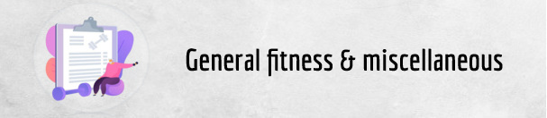 faq about general fitness - miscellaneous